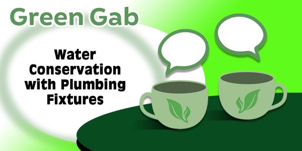 Water conservation with plumbing fixtures guystalking