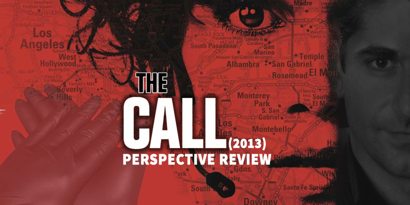 The Call (2013) - A Perspective Review Featuring a Real-Life 911 Dispatcher & Crisis Negotiator