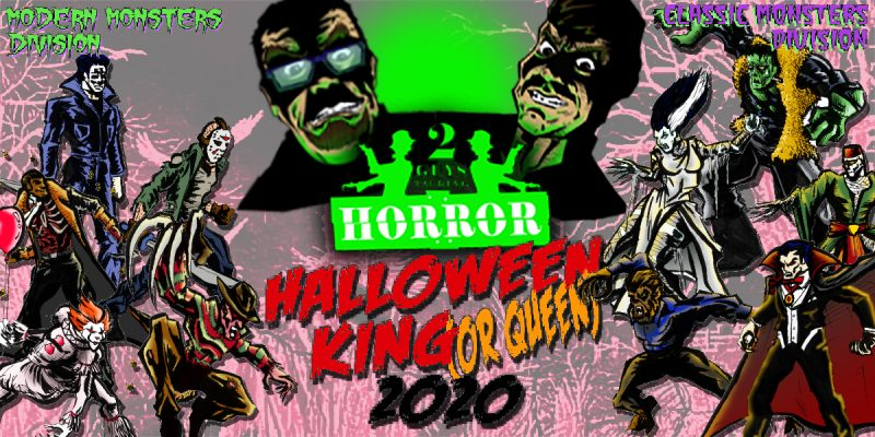 2020 Halloween Horror King (Or Queen) Monster Battles!