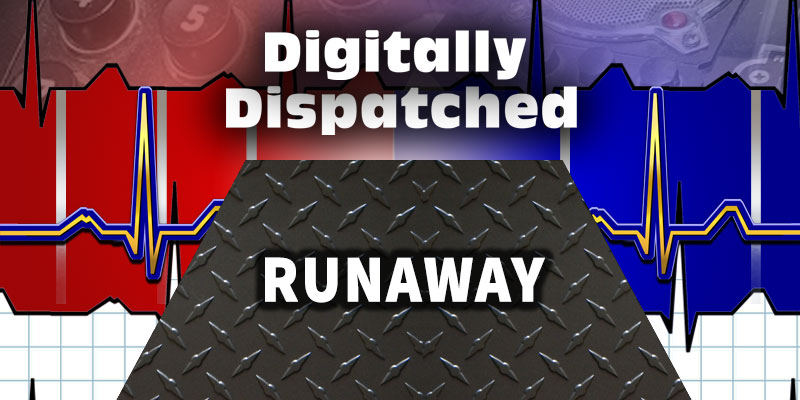 Digitally Dispatched Podcast: Runaway