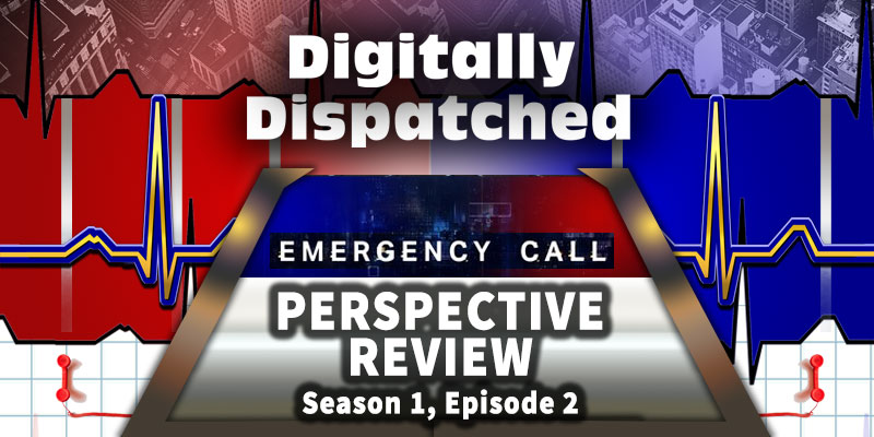 Emergency Call Perspective Review: A Real Police Dispatcher Reacts! (Season 1, Episode 2)