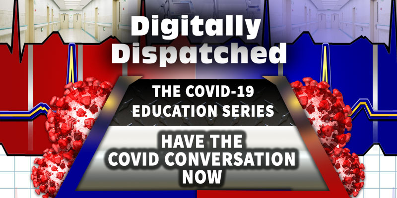 Have the COVID Conversation NOW - The COVID-19 Education Series